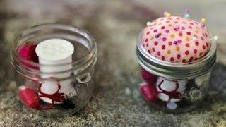 DIY SEWING KIT/ PINCUSHION MASON JAR