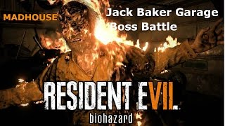 Resident Evil 7 Biohazard: Jack Baker Garage Battle MADHOUSE
