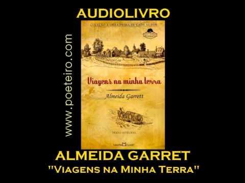 AUDIOLIVRO: Viagens na Minha Terra, de Almeida Garret (sotaque português)