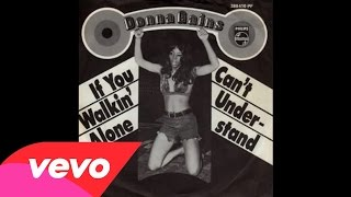 Donna Gaines - If You Walkin' Alone (Audio)