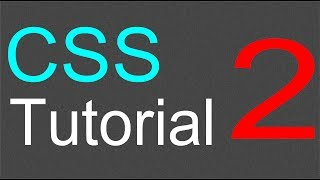 CSS Tutorial for Beginners - 02 - Changing font type, color, and size