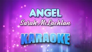 Sarah McLachlan - Angel (Karaoke Version With Lyrics)