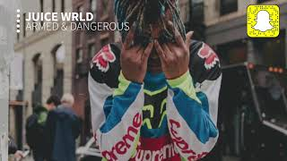 Juice WRLD   Armed And Dangerous (Clean)