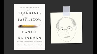 THINKING, FAST AND SLOW by Daniel Kahneman | Core Message