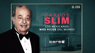 Los mexicanos más ricos del mundo: Carlos Slim