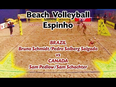 Beach Volleyball - Espinho - Schmidt & Solberg Salgado (BRA) Vs Sam Pedlow & Sam Schachter (CAN)
