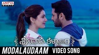 Modalaudaam Video Song   Srinivasa Kalyanam Songs   Nithiin, Raashi Khanna
