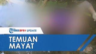 Jasad Wanita Ditemukan di Aliran Sungai di Tegal Jawa Tengah, Tak Ada Luka di Tubuhnya