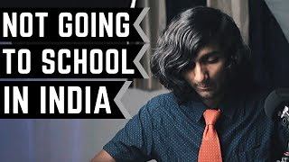 being a kid who doesn't go to school in india