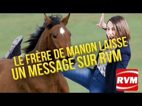 LE FRÈRE DE MANON LAISSE UN MESSAGE SUR RVM
