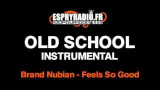Brand Nubians   Feels So Good Instrumental