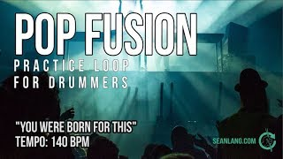 """Pop Fusion - Drumless Track For Drummers - """"You Were Born For This"""""""