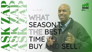 Best San Diego Realtor: What season is the best time to buy and sell? Ask Zap Martin