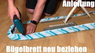 Bügelbrett neu beziehen -  Plättbrett selber aufpolstern - Bügeltisch restaurieren Anleitung