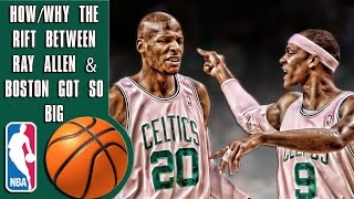 How the rift between Ray Allen and the Celtics got so big