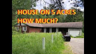 House On Five Acres How Much Is It Worth?