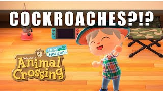Animal Crossing New Horizons cockroaches How to get rid of cockroaches after you time travel