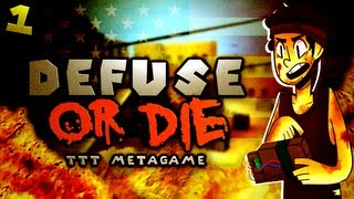 Defuse or Die...With Friends! (Part 1: Trouble in Terrorist Town MetaGame)