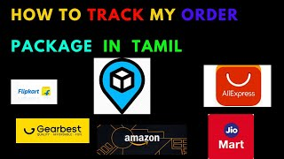 HOW TO TRACK MY ORDER PACKAGE IN TAMIL