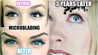 3 YEARS AFTER MICROBLADING!   Was It Worth It? (Eyebrow Tattoo)