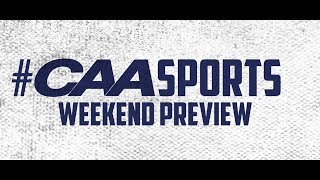 #CAASports Weekend Preview | September 13th - 15th
