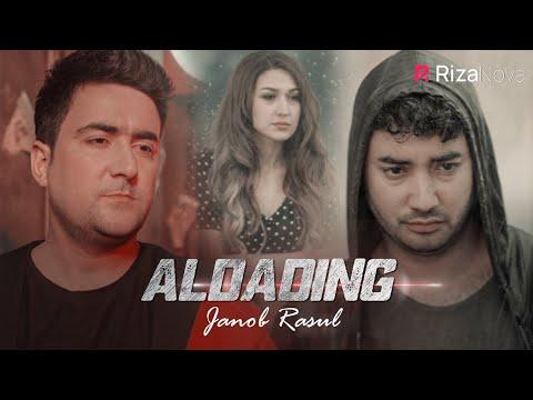 Janob Rasul - Aldading   Жаноб Расул - Алдадинг