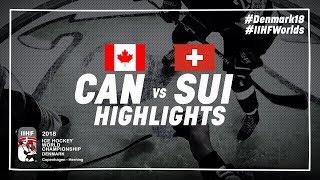 Game Highlights: Canada vs Switzerland May 19 2018 | #IIHFWorlds 2018
