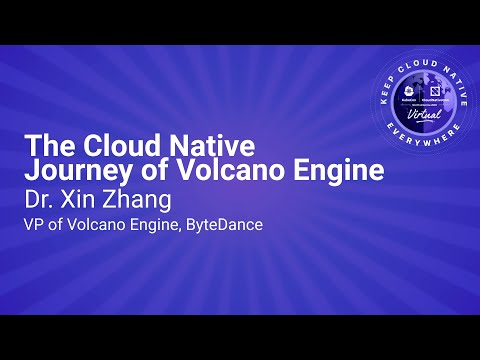 Image thumbnail for talk Keynote: The Cloud Native Journey of Volcano Engine