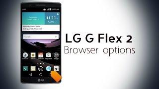 LG G Flex 2 Browser Options