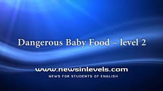 Dangerous Baby Food – level 2