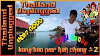 Koh Chang Thailand Bang-Bao Pier #2