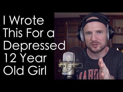 I Wrote This For a Depressed 12 Year Old Girl