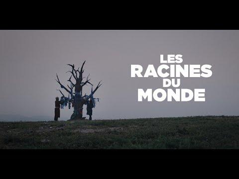 Bande-annonce Les Racines du monde (c) Les Films du Préau