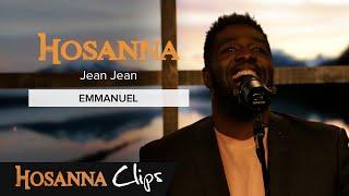 Emmanuel   Hosanna Clips   Jean Jean