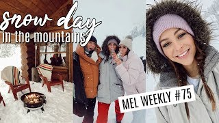 Snow Day In The Mountains | Mel Weekly #75