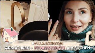 HAUSUPDATE #9 -  Wir suchen FITNESSGERÄTE + Armaturen aus | AnaJohnson