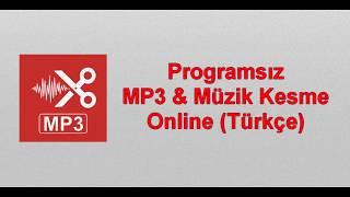 Programsız MP3 Kesme - Videolu Anlatım