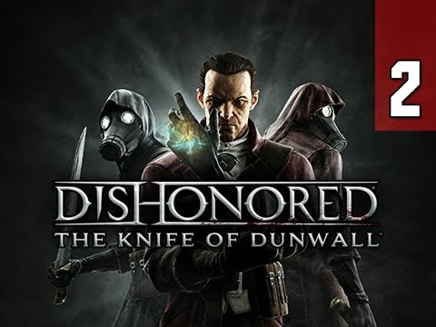 Dishonored – The Knife of Dunwall DLC je online na obou konzolích a v češtině