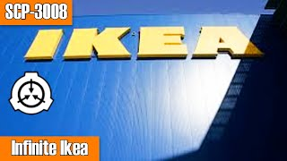 SCP-3008 A Perfectly Normal, Regular Old IKEA | Object Class: Euclid | Building scp