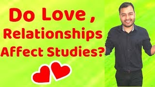 How to Manage Relationships or Love During Studies ? Do Relationships Affect Studies? Clip from Live