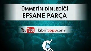 ÜMMETİN DİNLEDİĞİ EFSANE PARÇA