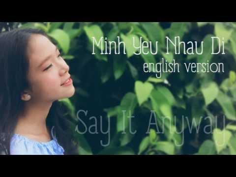 Cover Mình Yêu Nhau Đi (English Ver.) tuyệt vời nhất