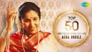 Top 50 song of Asha Bhosle | Instrumental  |