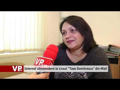 "Internat ultramodern la Liceul ""Tase Dumitrescu"" din Mizil"