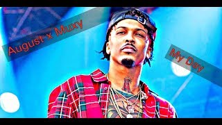 Muxy & August Alsina - My Day (CDQ)