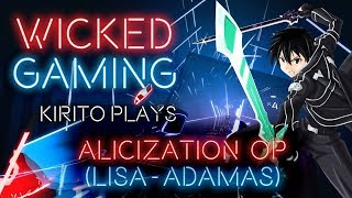 Beat Saber: Kirito plays Alicization OP (LiSA - Adamas) [Expert] [2K|60fps]