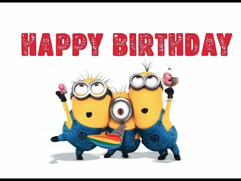 Download Minions Happy Birthday Song - Funny Minions Birthday Song HD Mp4 3GP Video and MP3
