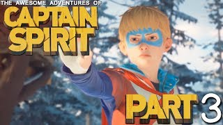 The Awesome Adventures of Captain Spirit - Part 3 - ASSEMBLING OUR SUPER TEAM!!!