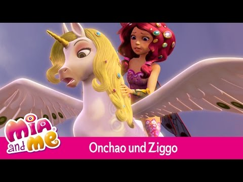 Onchao und Ziggo - Mia and me