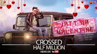 Jatt Da Valentine || Love Randhawa Ft. Taran Singh || Punjabi Songs 2017 || Leinster Productions